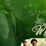 Music Mp3 Download: Samsong – My Everything