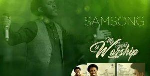 Music Mp3 Download: Samsong - Jesus I Love You   PraiseZion
