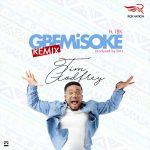 Music Mp3 Download: Tim Godfrey – Gbemisoke