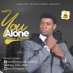 Music Mp3 Download: Steve Crown – You Alone