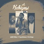 [Music] Adakole William ft Prospa Ochimana x Chris Morgan – Kabiyosi