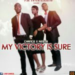 [Music] Chance & Kesta – My Victory Is Sure