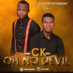 [Music] Chance & Kesta – Oh No Devil