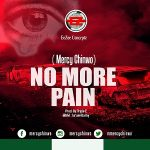 [Music] Mercy Chinwo – No More Pain