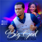 [Song Download]  Gbenga Oke ft Ada – Big God
