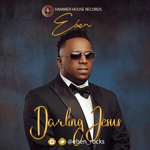 Song Download] Eben - Without Boarders | PraiseZion