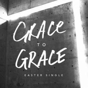 Song Download] Hillsong - Grace To Grace | PraiseZion