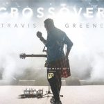 [Song Download] Travis Greene – You Waited