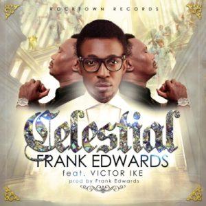 celestial frank edwards