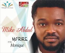 Mike abdul ft monique morire