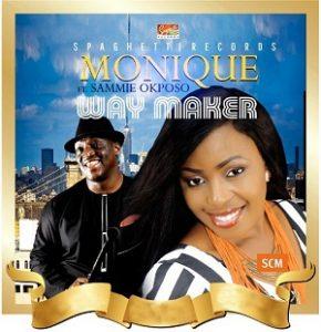 monique way maker ft sammie okposo