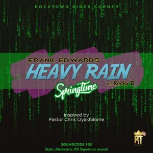 Song Mp3 Download:- Fran Eddwards ft Recky D - Heavy Rain
