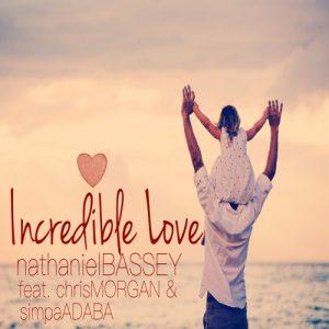 incredible love