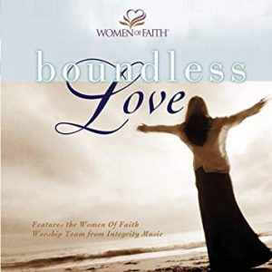 Boundless love by women of faith