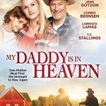 Free Movie Download: My Daddy Is In Heaven