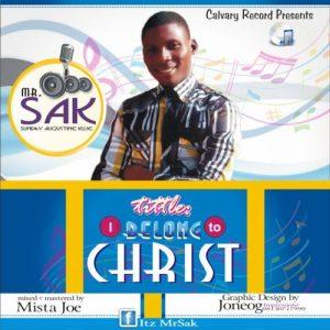 I Belong To Christ by Mr SAK