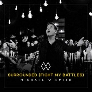 Surrounded by Michael W. Smith