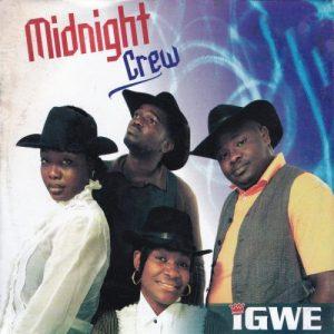 Igwe by Midnight Crew