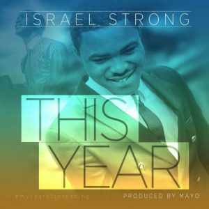 This year by Israel strong