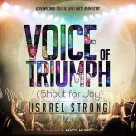 Song Mp3 Download: Israel Strong – Voice Of Triumph + Lyrics