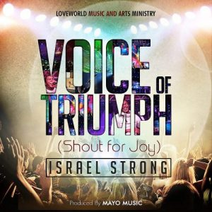 Voice of triumph by israel strong