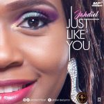 Song Mp3 Download: Jahdiel – Just Like You + Lyrics
