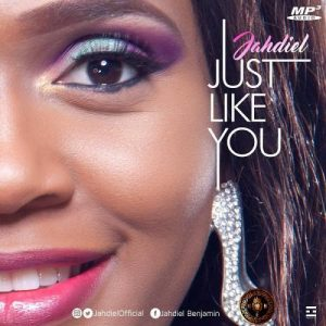 Just Like You by Jahdiel