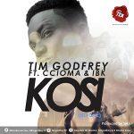 Song Mp3 Download: Tim Godfrey – Kosi ft Ccioma & IBK+ Lyrics