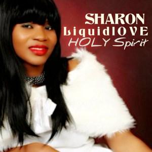 Holy Spirit by Sharon Liquid Love