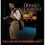 Song Mp3 Download: Donald Lawrence – I Speak Life + Lyrics