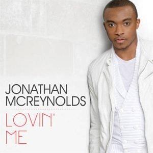 Jonathan McReynolds Loving Me