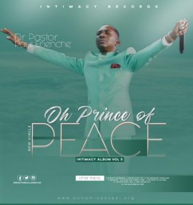 Oh Prince Of Peace by Dr Paul Eneche