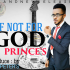 I Not For God by Prince's
