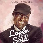 Song Mp3 Download: Elijah Oyelade ft Chigozie Achugo – Thank You Father