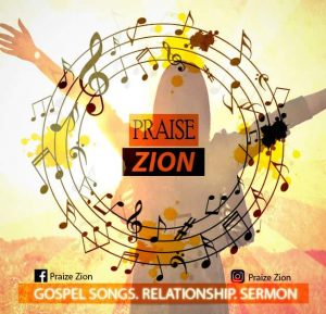 PraiseZion Song Promotion