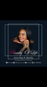 Beauty Of Life by Inno Rise ft Benita