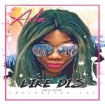 Song Mp3 Download: Ada – Like This + Lyrics