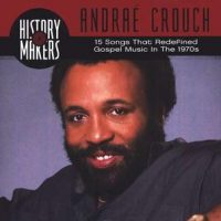 Andrae Crouch Jesus Is The Answer