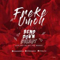 bend down select by freke umoh