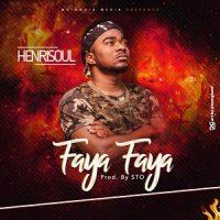 faya faya by henrisoul