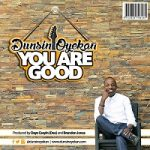 Song Mp3 Download: Dunsin Oyekan – You Are Good + Lyrics