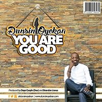 you are good by dunsin oyekan