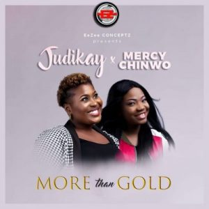 More Than Gold by Judikay