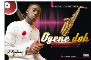 Ogene Doh by E Fortune