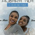 Song Mp3 Download: Tope Alabi ft Iseoluwa –  Olorun Nbe Funmi + Lyrics
