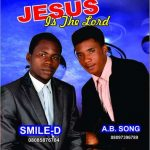 Song Mp3 Download: Smile D x A.B Song – Jesus Is The Lord