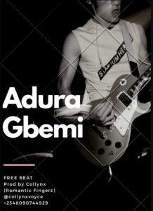 Adura Gbemi by Collynx
