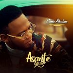 Song Mp3 Download: Chris Shalom – Asante Yesu