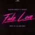 Fake Love by Duncan Mighty x Wizkid