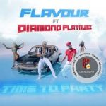 Song Mp3 Download: Flavour ft Diamond Platnumz – Time To Party